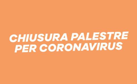 Chiusura palestre per Coronavirus